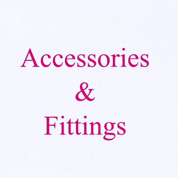 Accessories & Fittings